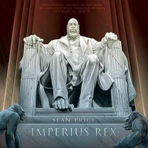 'Imperius Rex' by Sean Price