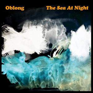 'The Sea At Night' by Oblong