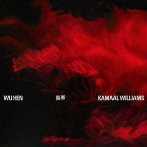 'Wu Hen' by Kamaal Williams