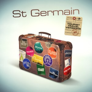 'Tourist (20th Anniversary Travel Versions)' by St Germain