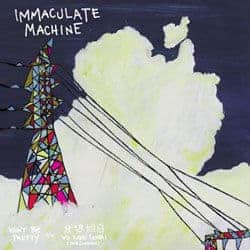 Won't Be Pretty by Immaculate Machine