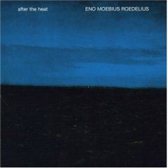 After The Heat by Eno / Moebius / Roedelius