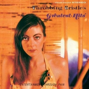 'Throbbing Gristle's Greatest Hits' by Throbbing Gristle