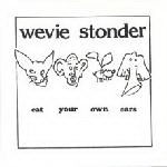 Eat Your Own Ears by Wevie Stonder