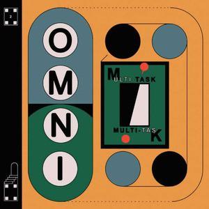 'Multi-task' by Omni