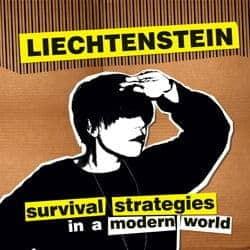 Survival Strategies In A Modern World by Liechtenstein
