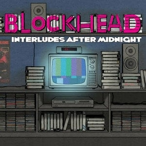 'Interludes After Midnight' by Blockhead
