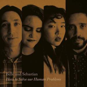 'How To Solve Our Human Problems (Part 1)' by Belle and Sebastian
