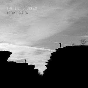 'Actualisation' by The Lucid Dream
