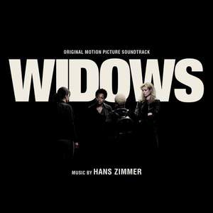 'Widows (Original Motion Picture Soundtrack)' by Hans Zimmer