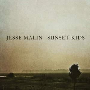 'Sunset Kids' by Jesse Malin