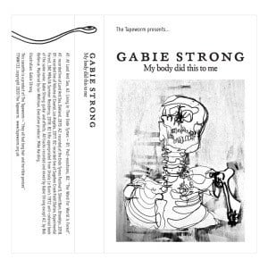 'My Body Did This To Me' by Gabie Strong