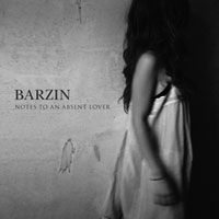 Notes to an Absent Lover by Barzin