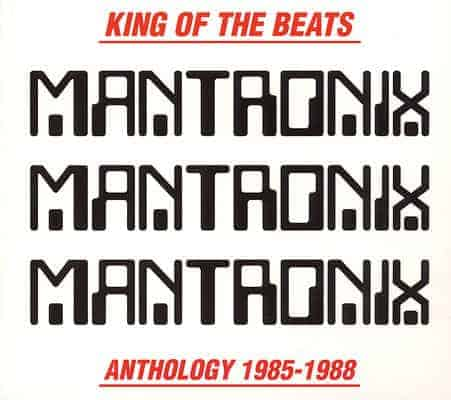 'King Of The Beats: Anthology (1985-1988)' by Mantronix