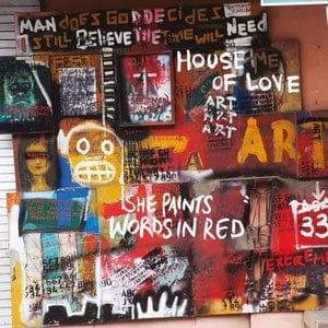 'She Paints Words In Red' by The House Of Love