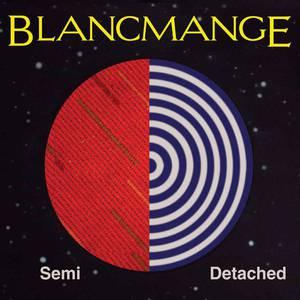 'Semi Detached' by Blancmange