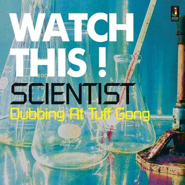 'Watch This! Dubbing at Tuff Gong' by Scientist