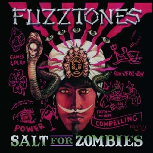 'Salt For Zombies' by The Fuzztones
