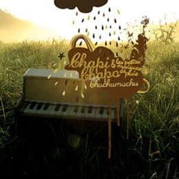 Chuchumuchu by Chapi Chapo & les petites musiques de pluie