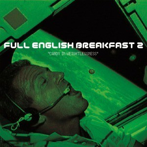 'Candy In Weightlessness' by Full English Breakfast
