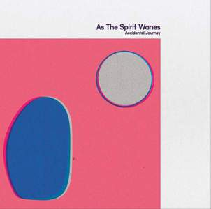 'Accidental Journey' by As The Spirit Wanes