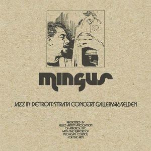 'Jazz in Detroit / Strata Concert Gallery / 46 Selden' by Charles Mingus