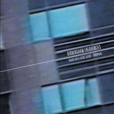 'Birmingham Frequencies' by Higher Intelligence Agency & Biosphere