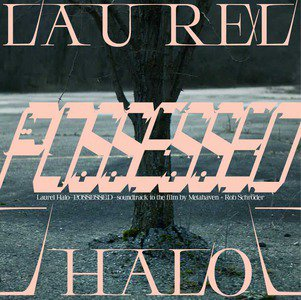 'Possessed' by Laurel Halo