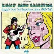 Diggin' Down Argentina- Nuggest From The Rioplatense Scene 1969-1975 by Various