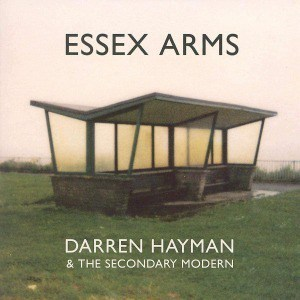 'Essex Arms' by Darren Hayman & The Secondary Modern