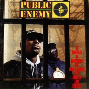 'It Takes A Nation Of Millions To Hold Us Back' by Public Enemy