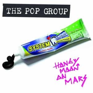 'Honeymoon on Mars' by The Pop Group
