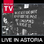 Live in Astoria by Psychic TV