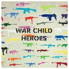 War Child Heroes Vol.1 by Various