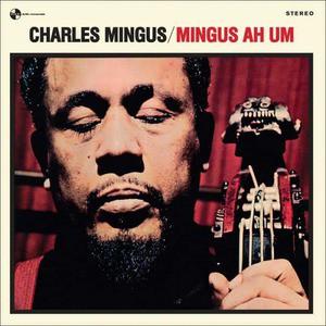 'Mingus Ah Um' by Charles Mingus