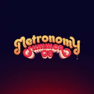 'Summer 08' by Metronomy