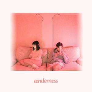 'Tenderness' by Blue Hawaii