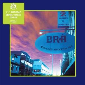 'Bentley Rhythm Ace (21st Anniversary Edition)' by Bentley Rhythm Ace