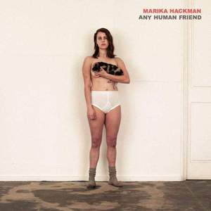 'Any Human Friend' by Marika Hackman