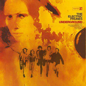 'Underground' by The Electric Prunes