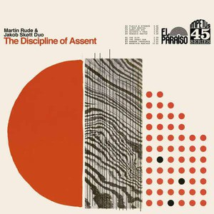 'The Discipline of Assent' by Martin Rude & Jakob Skøtt Duo