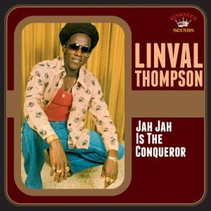 'Jah Jah Is The Conqueror' by Linval Thompson