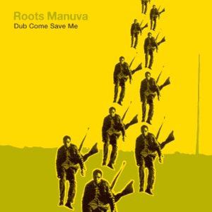 'Dub Come Save Me' by Roots Manuva