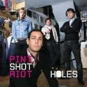 Holes by Pint Shot Riot