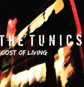 Cost Of Living by The Tunics