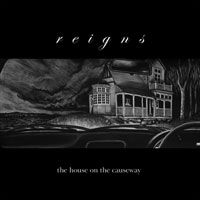 'The House On The Causeway' by Reigns
