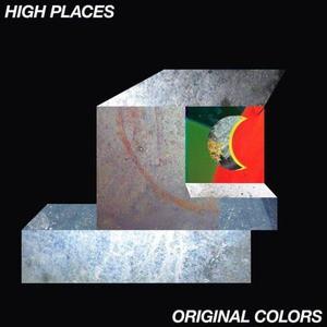 'Original Colors' by High Places