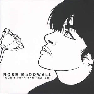 'Don't Fear The Reaper' by Rose McDowall