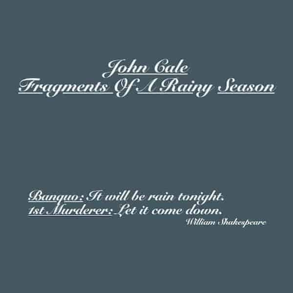'Fragments Of A Rainy Season' by John Cale