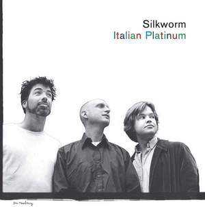 'Italian Platinum' by Silkworm